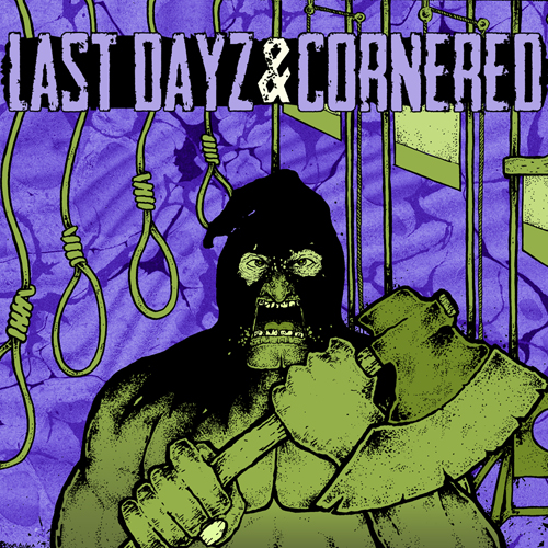 Cornered / Last Dayz - Split