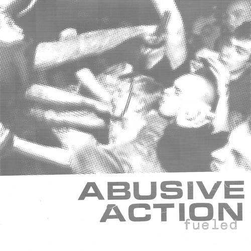 Abusive Action - Fueled EP