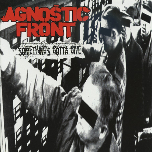 Agnostic Front - Something's Gotta Give (silver vinyl) LP