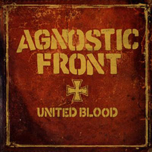 Agnostic Front - United Blood EP