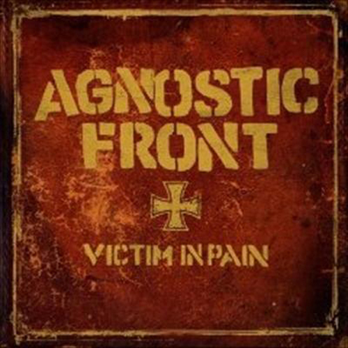 Agnostic Front - Victim In Pain CD