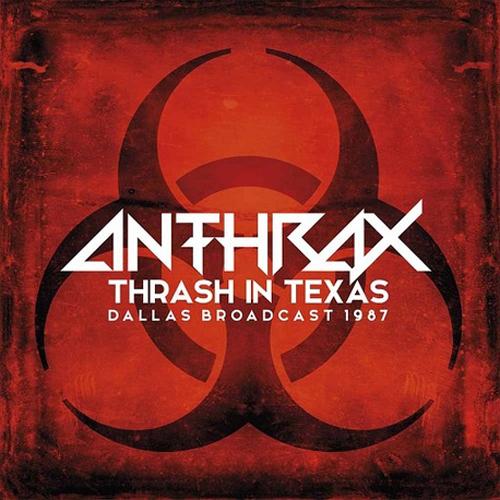Anthrax - Thrash In Texas - Dallas 1987 2xLP