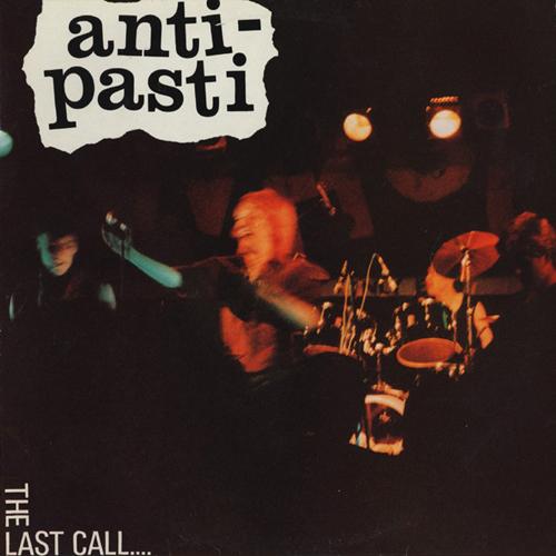 Anti-Pasti - The Last Call 2xLP