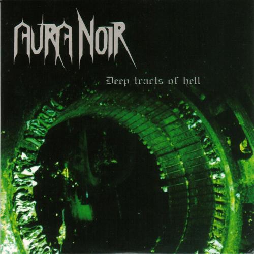 Aura Noir - Deep Tracts Of Hell CD