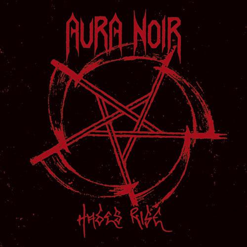 Aura Noir - Hades Rise LP