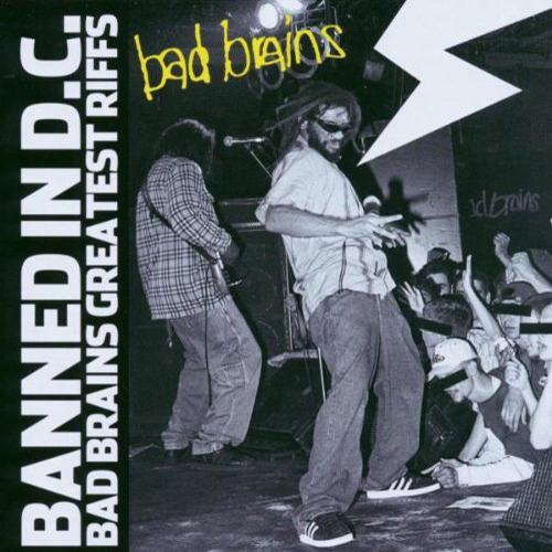 Bad Brains - Banned In DC: Bad Brains Greatest Riffs CD