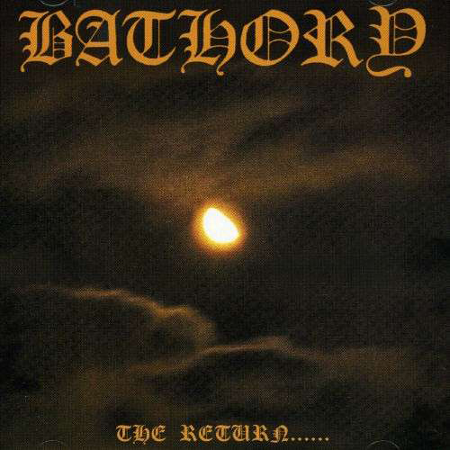 Bathory - The Return Of Darkness LP