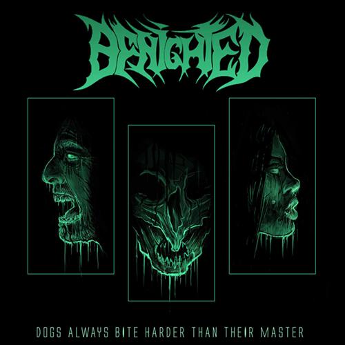 Benighted - Dogs Always Bite Harder Than Their Master LP