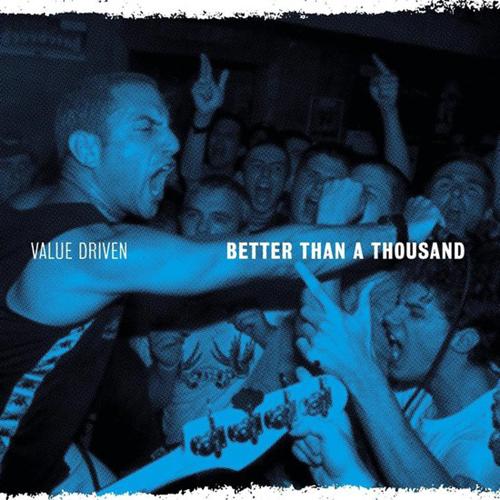 Better Than A Thousand - Value Driven LP