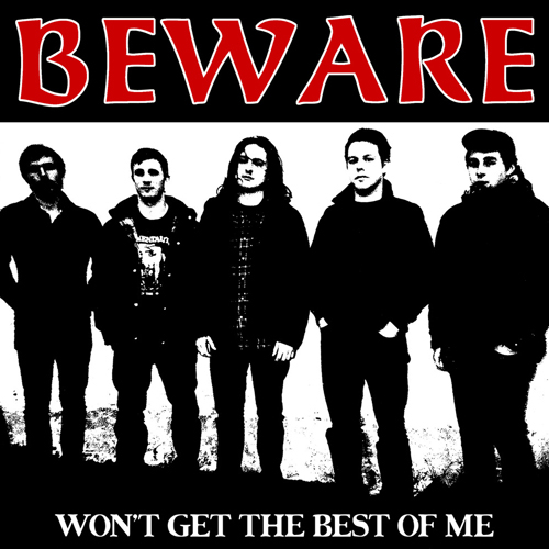 Beware - Won't Get The Best Of Me EP