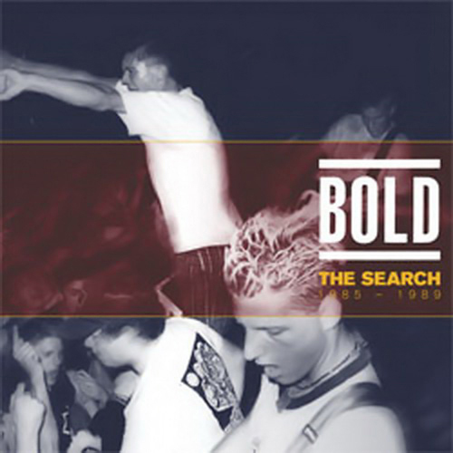 Bold - The Search: 1985-1989 CD