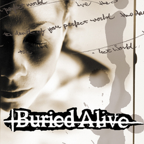 Buried Alive - The Death Of Your Perfect World LP