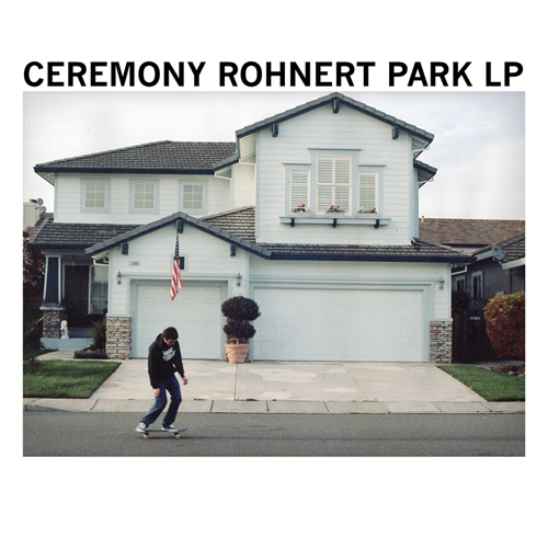Ceremony - Rohnert Park CD