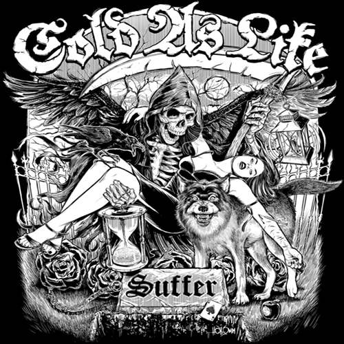 Cold As Life - Suffer b-w For The Few EP