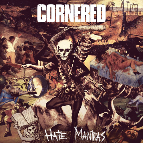 Cornered - Hate Mantras LP