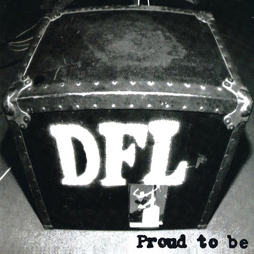 DFL - Proud To Be LP