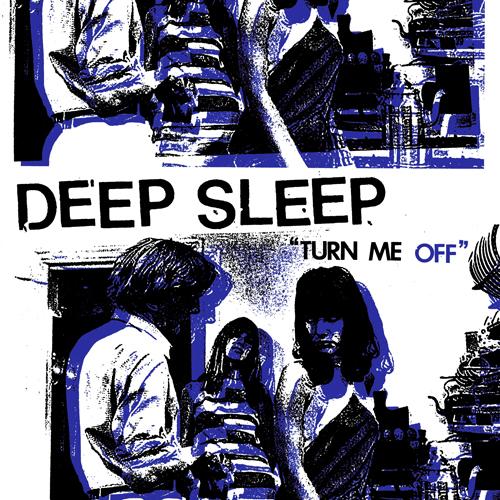 Deep Sleep - Turn Me Off LP