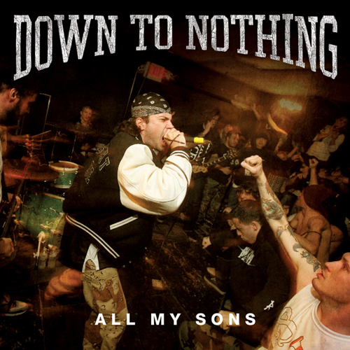 Down To Nothing - All My Sons EP