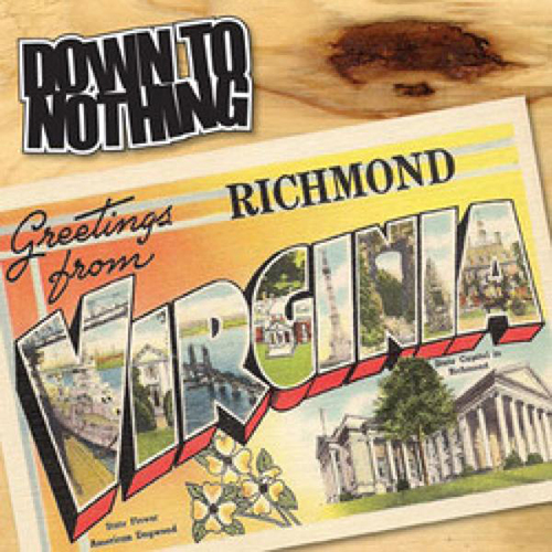 Down To Nothing - Greetings From Richmond, Virginia EP