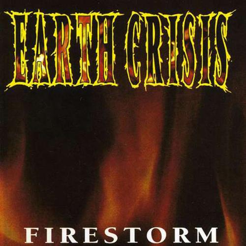 Earth Crisis - Firestorm EP