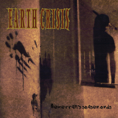 Earth Crisis - Gomorrah's Season Ends LP