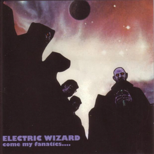 Electric Wizard - Come My Fanatics 2xLP