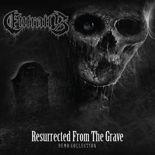 Entrails - Resurrected From The Grave (Demo Collection) LP