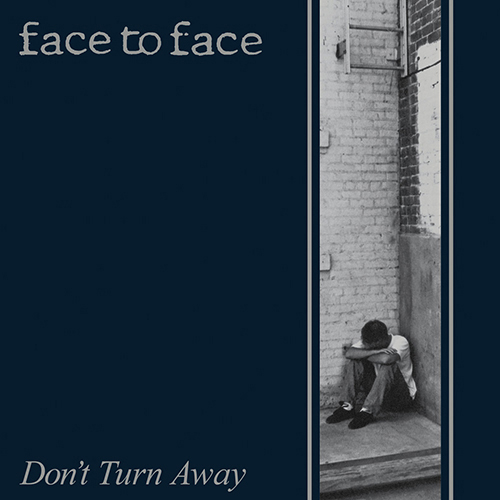 Face To Face - Don't Turn Away (re-issue) LP
