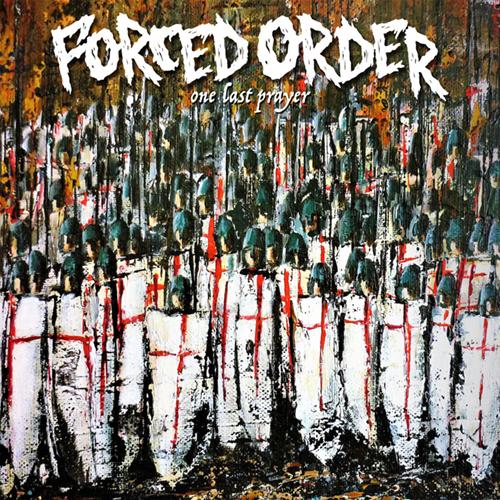 Forced Order - One Last Prayer LP