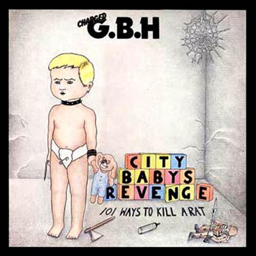 GBH - City Baby's Revenge 2xLP