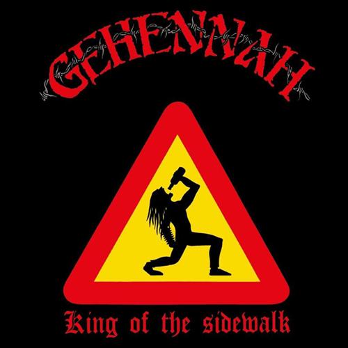 Gehennah - King Of The Sidewalk LP
