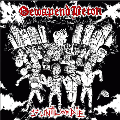 Gewapend Beton - 17 Until We Die LP