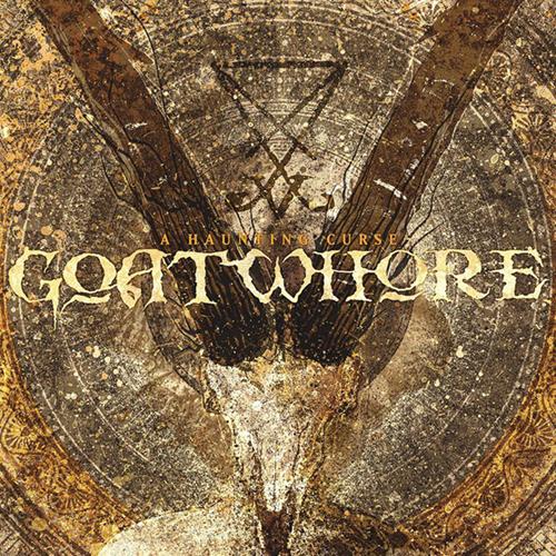 Goatwhore - A Haunting Curse LP