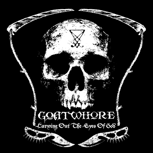 Goatwhore - Carving Out The Eyes Of God CD