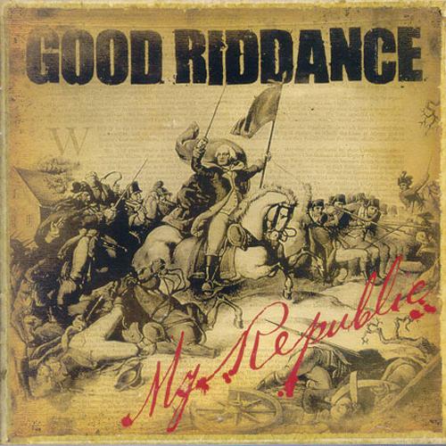 Good Riddance - My Republic CD