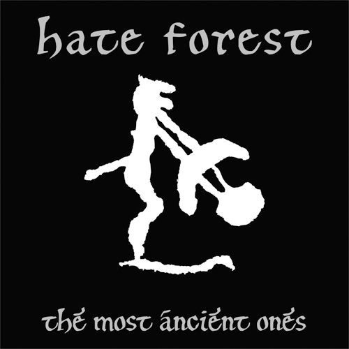 Hate Forest - The Most Ancient Ones LP