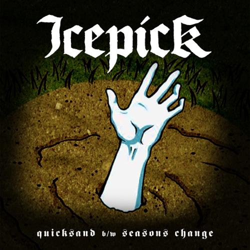 Icepick - Quicksand EP