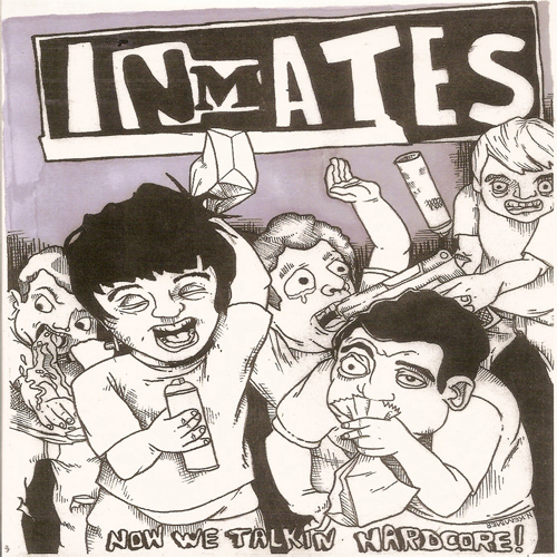 Inmates - Now We Talkin Hardcore EP