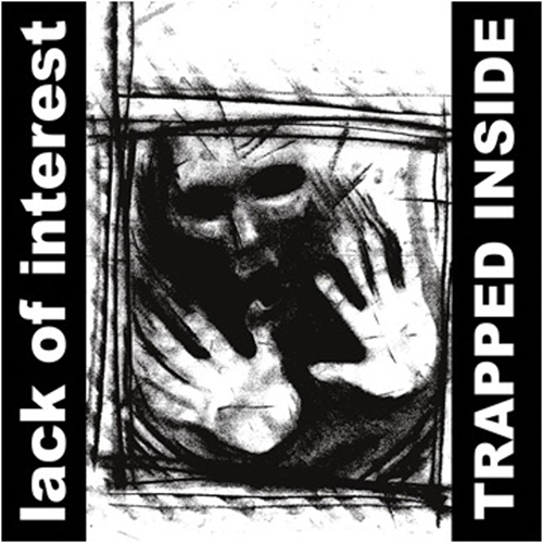 Lack Of Interest - Trapped Inside LP