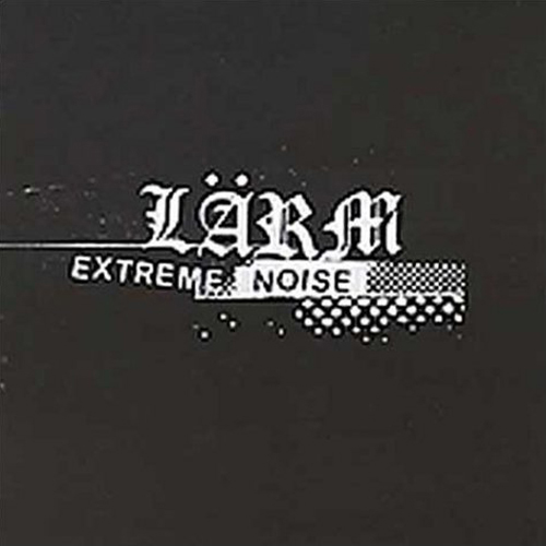 Larm - Extreme Noise CD