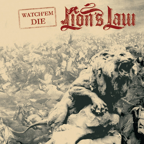Lion's Law - Watch 'Em Die EP
