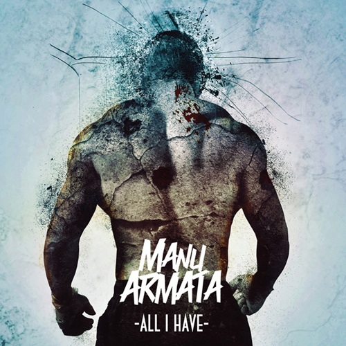 Manu Armata - All I Have EP