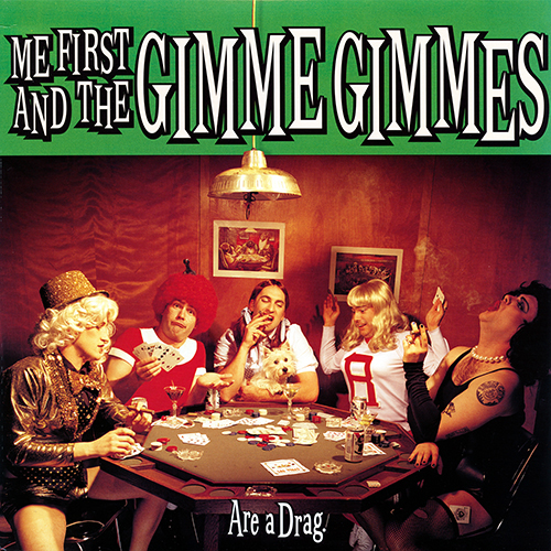 Me First And The Gimme Gimmes - Are A Drag LP