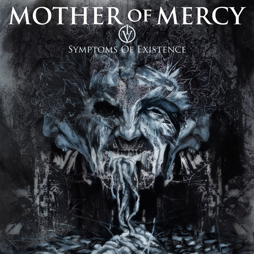 Mother Of Mercy - IV: Symptoms Of Existence CD