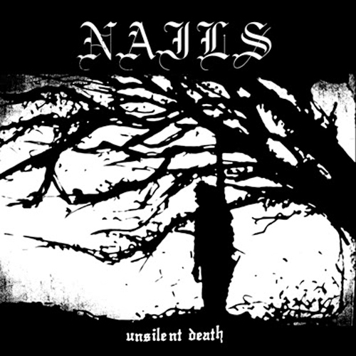 Nails - Unsilent Death LP