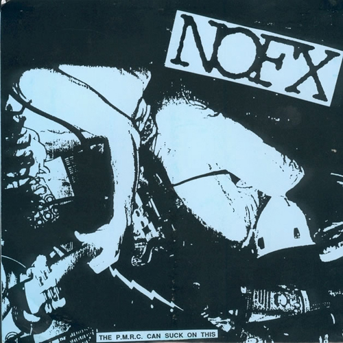 NoFX - PMRC Can Suck On This EP