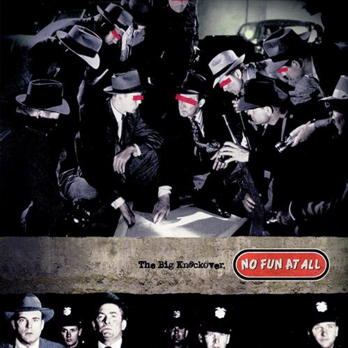 No Fun At All - The Big Knockover LP