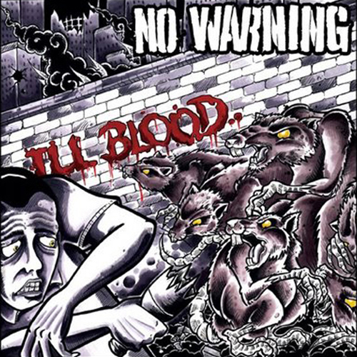 No Warning - Ill Blood CD