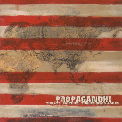 Propagandhi - Today's Empires, Tomorrow's Ashes LP