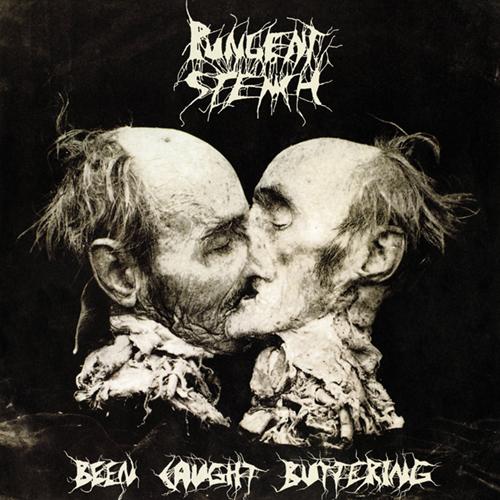 Pungent Stench - Been Caught Buttering LP